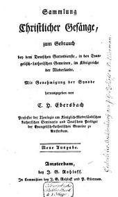 Sammlung christlicher Gesänge zum Gebrauch bey dem Deutschen Gottesdienste, in den Evangelisch-Lutherischen Gemeinen, im Königreiche der Niederlände