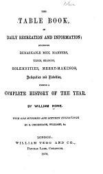The Table Book, of Daily Recreation and Information