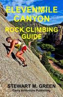 Elevenmile Canyon Rock Climbing Guide PDF