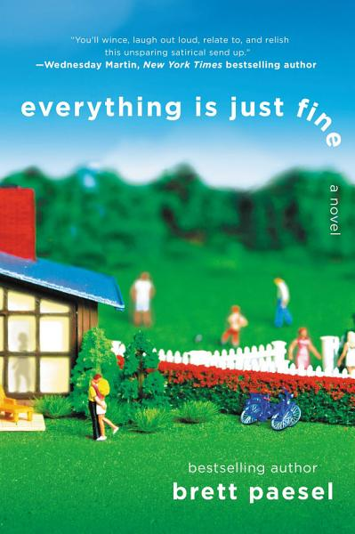 Download Everything Is Just Fine Book