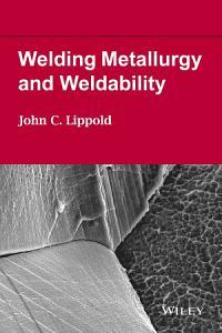 Welding Metallurgy and Weldability PDF