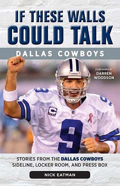 Download If These Walls Could Talk  Dallas Cowboys Book