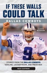 If These Walls Could Talk  Dallas Cowboys PDF