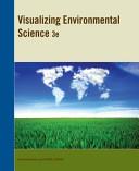 Visualizing Environmental Science 3E PDF