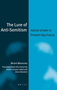 The Lure of Anti Semitism PDF