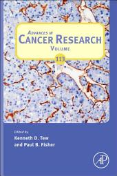 Advances in Cancer Research: Volume 113