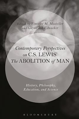 Contemporary Perspectives on C S  Lewis   The Abolition of Man