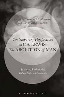 Contemporary Perspectives on C S  Lewis   The Abolition of Man  Book