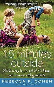 Fifteen Minutes Outside Book
