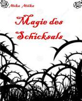 Magie des Schicksals