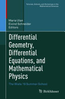 Differential Geometry, Differential Equations, and Mathematical Physics
