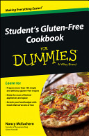 Student s Gluten Free Cookbook For Dummies Book