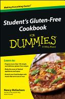 Student s Gluten Free Cookbook For Dummies Book