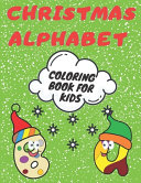 Christmas Alphabet Coloring Book for Kids