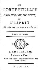 Le Porte-feuille d'un homme de gout, ou: L'Esprit de nos meilleurs poëtes, Volume2