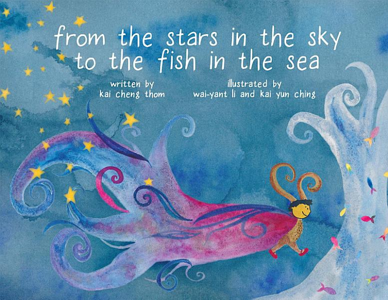 Download From the Stars in the Sky to the Fish in the Sea Book