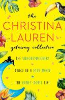 The Christina Lauren Getaway Collection