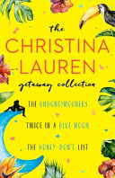 The Christina Lauren Getaway Collection Book