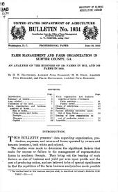 Farm management and farm organization in Sumter County, Ga: an analysis of the business of 534 farms in 1913 and 550 farms in 1918