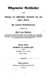 Geschichte der neuesten Zeit, enthaltend die Jahre 1815 - 1840: 1