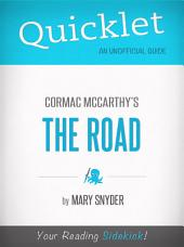 Quicklet On The Road By Cormac McCarthy