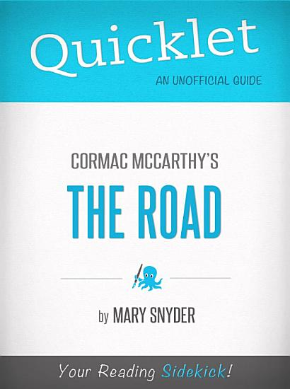 Quicklet On The Road By Cormac McCarthy PDF