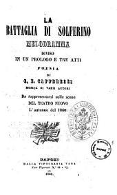 La battaglia di Solferino melodramma diviso in un prologo e tre atti poesia di C. Z. Cafferecci