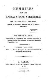 Description et Classification des animaux invertebres et articules, connus sous les noma de Crustaces, d'Insectes, d'Annelides, etc: 1