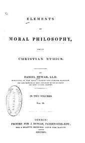 Elements of Moral Philosophy and of Christian Ethics: Volume 2