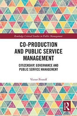 Co Production and Public Service Management PDF
