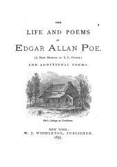 The Life and Poems of Edgar Allan Poe: (A New Memoir by E. L. Didier). And Additional Poems