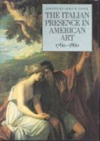 The Italian Presence in American Art  1760 1860 PDF