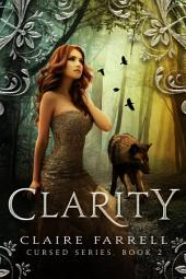 Clarity: Cursed #2