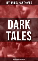 DARK TALES (With Original Illustrations)