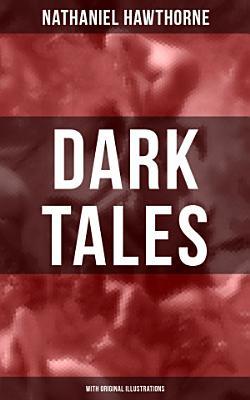DARK TALES  With Original Illustrations