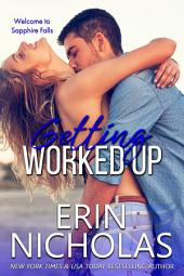 Getting Worked Up: Sapphire Falls book two