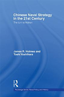 Chinese Naval Strategy in the 21st Century Book
