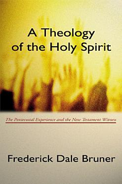 A Theology of the Holy Spirit PDF