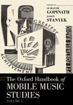 The Oxford Handbook of Mobile Music Studies