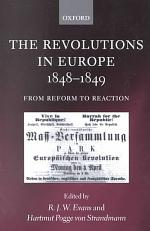 The Revolutions in Europe, 1848-1849