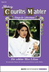 Hedwig Courths-Mahler - Folge 142: Die schöne Miss Lilian