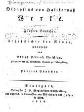 Dionysius von Halikarnass Werke: Bände 5-8