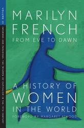 From Eve to Dawn  A History of Women in the World Volume III PDF