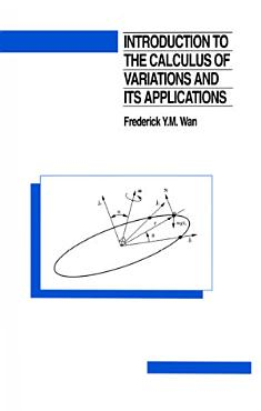 Introduction To The Calculus of Variations And Its Applications PDF