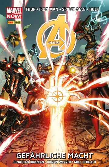 Marvel Now  Avengers 2   Gef  hrliche Macht PDF