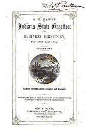 G. W. Hawes' Indiana State Gazetteer and Business Directory for 1858 and 1859: Volume 1