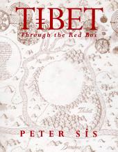 Tibet Through the Red Box: Through The Red Box