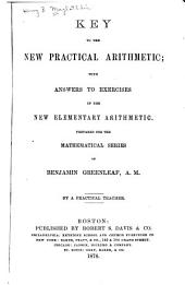 Key to the New Practical Arithmetic: With Answers to Exercises in the New Elementary Arithmetic