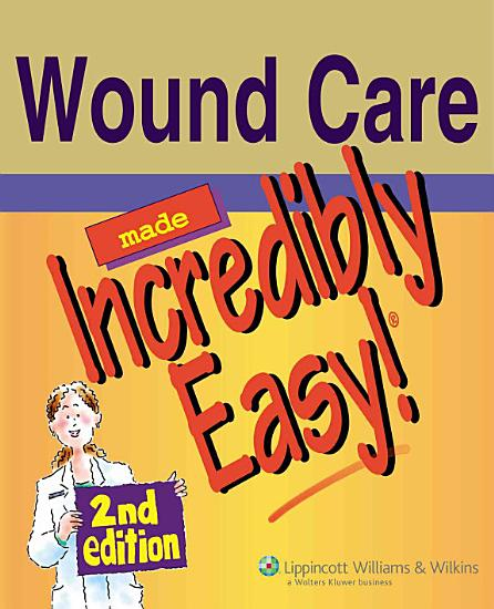 Wound Care Made Incredibly Easy  PDF