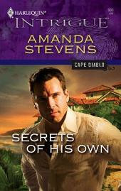 Secrets of His Own